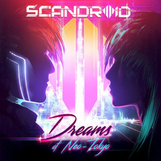 Dreams of Neo-Tokyo mp3 Remix by Scandroid