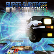 Super Eurobeat Presents Initial D Battle Stage 2 by Various Artists