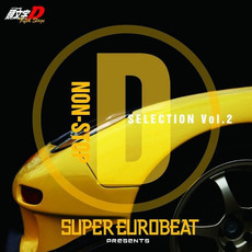 Super Eurobeat Presents Initial D Fifth Stage Non-Stop D Selection Vol. 2 mp3 Soundtrack by Various Artists