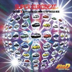 Super Eurobeat Presents: Initial D Special Stage Non-Stop Mega Mix mp3 Soundtrack by Various Artists
