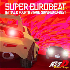 Super Eurobeat Presents Initial D Fourth Stage Best mp3 Soundtrack by Various Artists