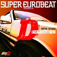 Super Eurobeat Presents Initial D Fifth Stage D Selection mp3 Soundtrack by Various Artists