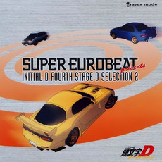 Super Eurobeat Presents Initial D Fourth Stage D Selection 2 mp3 Soundtrack by Various Artists