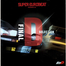 Super Eurobeat Presents Initial D Final D Selection mp3 Soundtrack by Various Artists