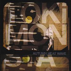 Autumn Heat Wave mp3 Artist Compilation by TOKiMONSTA