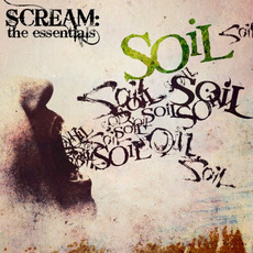 Scream: The Essentials mp3 Artist Compilation by SOiL