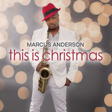 This Is Christmas mp3 Album by Marcus Anderson