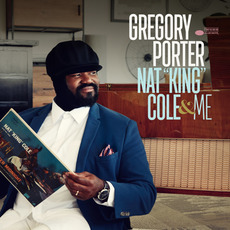 "Nat ""King"" Cole & Me (Deluxe Edition) mp3 Album by Gregory Porter"
