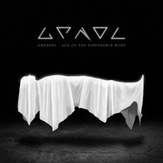 Age of the Disposable Body mp3 Album by Grendel