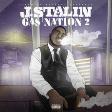 Gas Nation 2 by J. Stalin