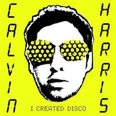 I Created Disco mp3 Album by Calvin Harris