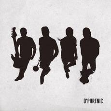 O'phrenic by O'Phrenic