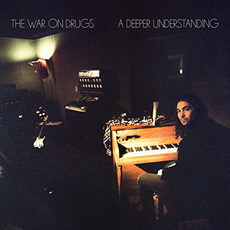 A Deeper Understanding (Japanese Edition) mp3 Album by The War On Drugs