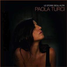 Le storie degli altri mp3 Album by Paola Turci