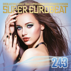Super Eurobeat, Volume 243 (Extended Version) mp3 Compilation by Various Artists