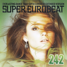 Super Eurobeat, Volume 242 mp3 Compilation by Various Artists