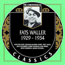 The Chronological Classics: Fats Waller 1929-1934 mp3 Artist Compilation by Fats Waller