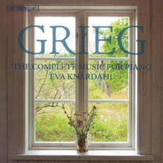 Grieg: The Complete Music for Piano (Eva Knardahl) mp3 Artist Compilation by Edvard Grieg