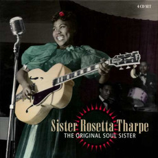 The Original Soul Sister mp3 Artist Compilation by Sister Rosetta Tharpe