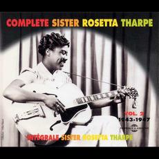 Complete Sister Rosetta Tharpe, Volume 2: 1943-1947 mp3 Artist Compilation by Sister Rosetta Tharpe