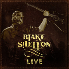 Blake Shelton Live mp3 Album by Blake Shelton