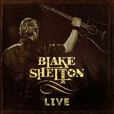 Blake Shelton Live mp3 Album by Blake Shelton