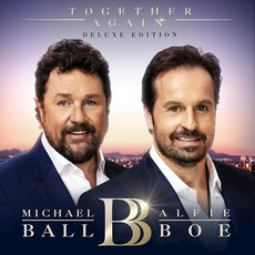 Together Again (Deluxe Edition) by Michael Ball & Alfie Boe