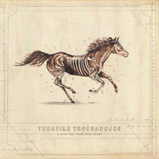 A Long Way From Your Heart mp3 Album by Turnpike Troubadours
