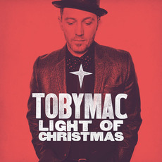 Light Of Christmas mp3 Album by tobyMac