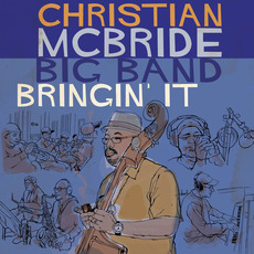Bringin' It mp3 Album by Christian McBride Big Band