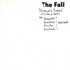 Totale's Turns (It's Now or Never) (Re-Issue) by The Fall
