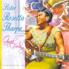 Live at the Hot Club de France (Remastered) mp3 Live by Sister Rosetta Tharpe