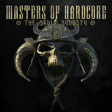 Masters of Hardcore, Chapter XXXIX: The Skull Dynasty by Various Artists