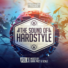 The Sound of Hardstyle, Vol.3 mp3 Compilation by Various Artists
