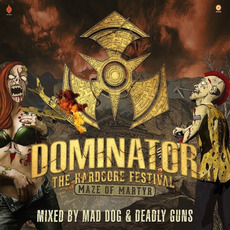 Dominator: Maze of Martyr mp3 Compilation by Various Artists