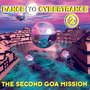 Dance To Cybertrance 2: The Second Goa Mission