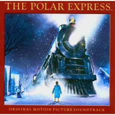 The Polar Express: Original Motion Picture Soundtrack by Various Artists