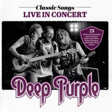 Classic Songs: Live in Concert mp3 Live by Deep Purple