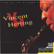 Folklore: Live at the Village Vanguard by Vincent Herring