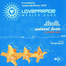 Loveparade México 2005: Natural Beats mp3 Compilation by Various Artists