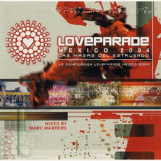 Loveparade Mexico 2004: Las Masas Del Estruendo mp3 Compilation by Various Artists
