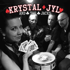 Krystal Jyl And The Jacks by Krystal Jyl And The Jacks