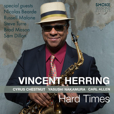 Hard Times mp3 Album by Vincent Herring
