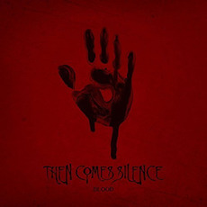 Blood mp3 Album by Then Comes Silence