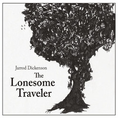 The Lonesome Traveler mp3 Album by Jarrod Dickenson