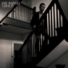 Loyalty mp3 Album by Jaye Bartell
