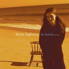 La Marea mp3 Album by Marta Topferova