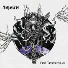 Post Tenebras Lux by Yajaira