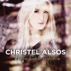 I Den Kalde Vinter mp3 Album by Christel Alsos