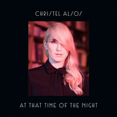 At That Time Of The Night mp3 Album by Christel Alsos
